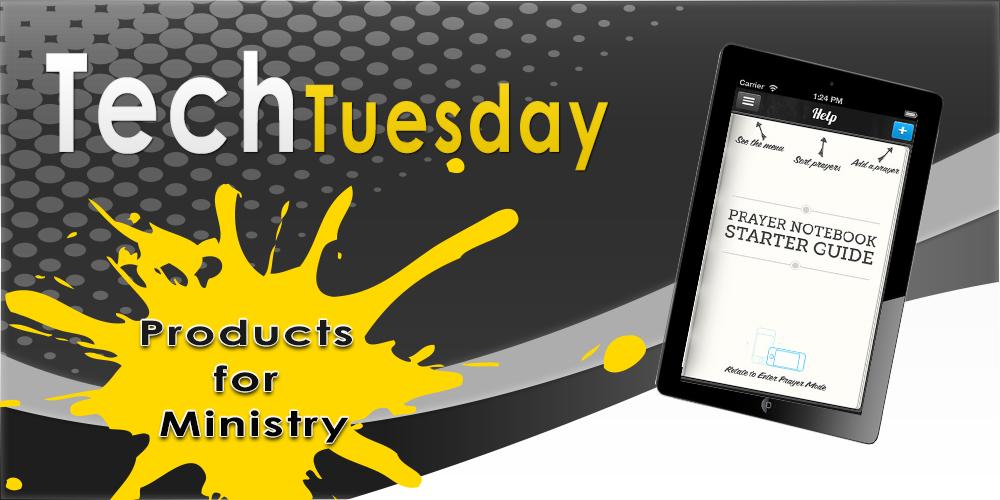 Tech Tuesday-Prayer Notebook