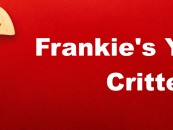 Frankie's YouTube Critters- 1