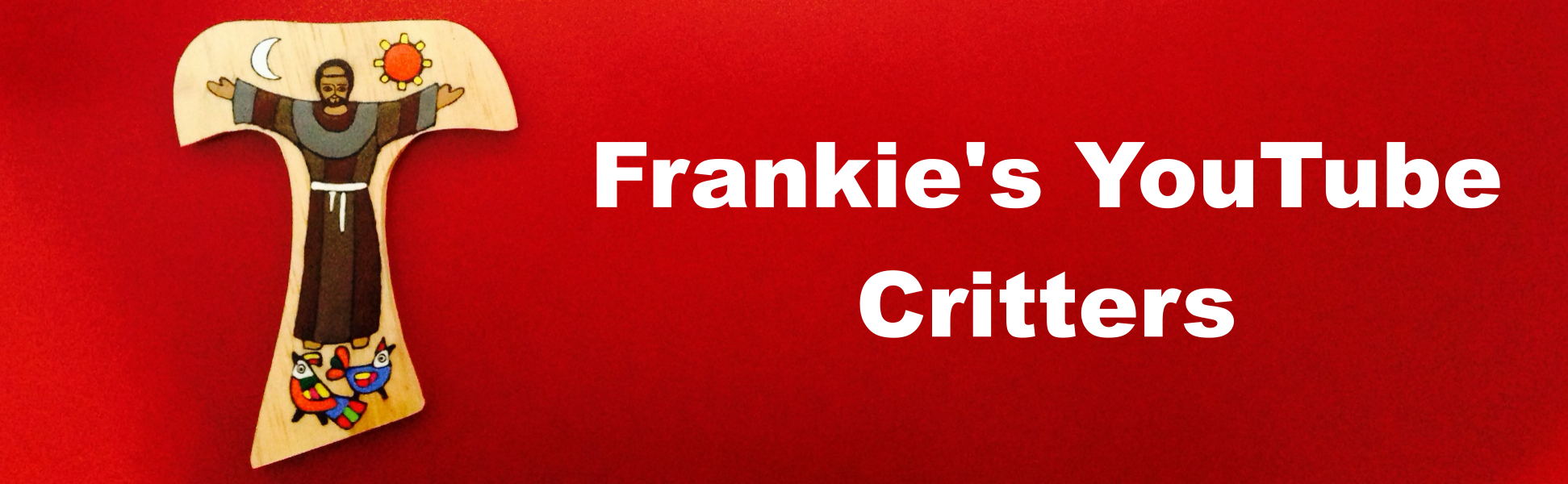 Frankie's YouTube Critters- 3