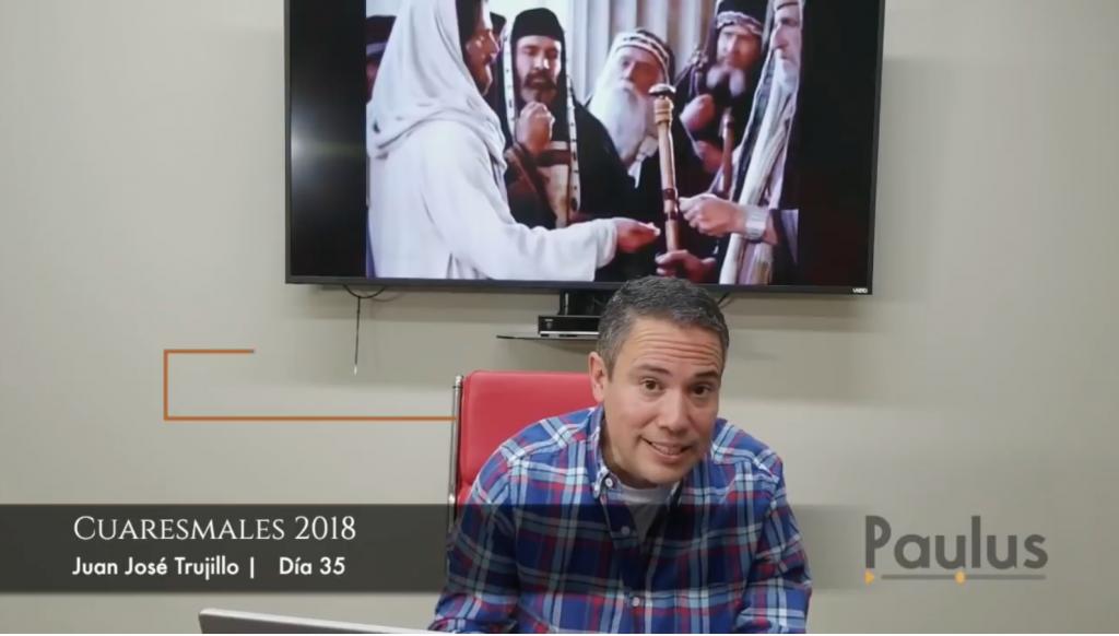 CUARESMALES 2018 - VEN CAMINA CONMIGO - DÍA 35 - PAULUS