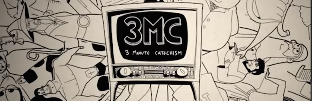Catechism in 3 Minutes- The Bible in 5 Minutes