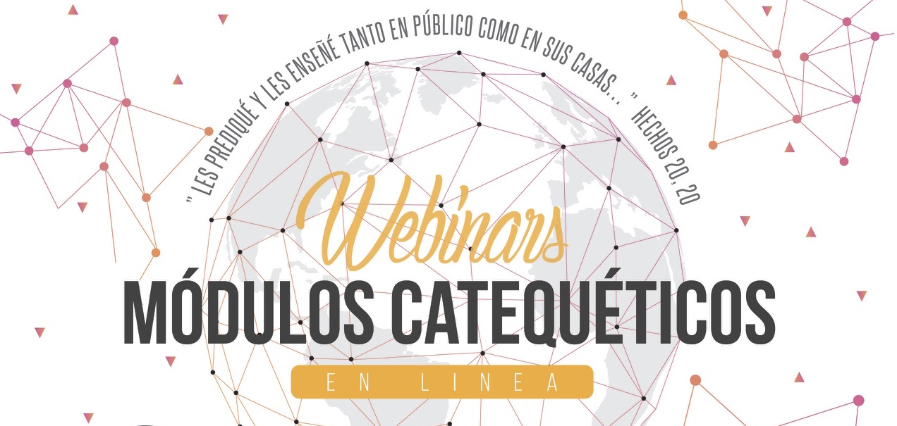 Webinars: Módulos Catequéticos